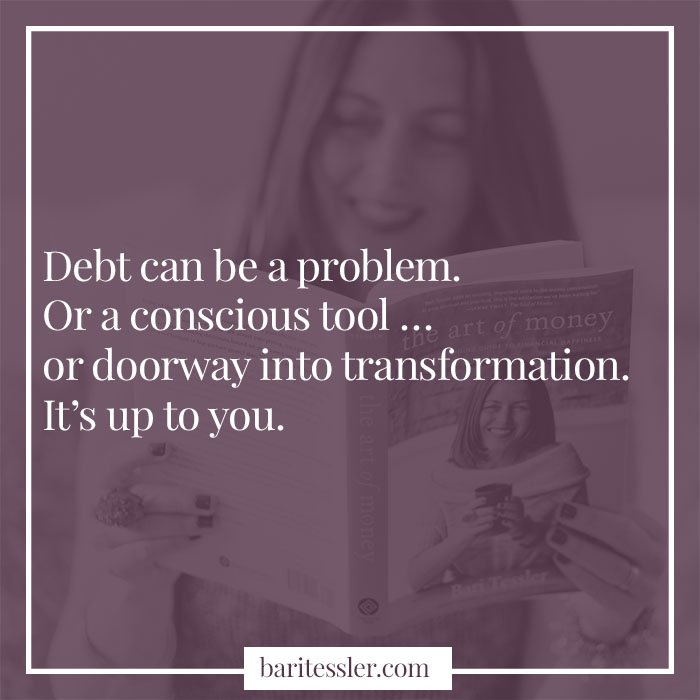 I'm declaring my stance on debt. Debt can be a problem... or a conscious tool.