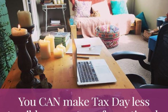 Tax Day got you stressed? Here are 7 ways to make it more mindful.